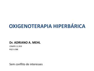 OXIGENOTERAPIA HIPERB�RICA