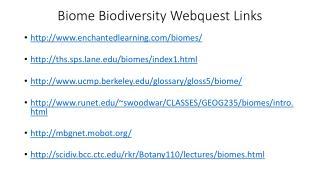 Biome Biodiversity  Webquest  Links