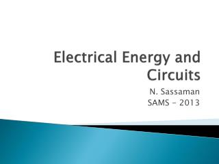 Electrical Energy and Circuits