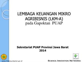 LEMBAGA KEUANGAN MIKRO AGRIBISNIS (LKM-A)