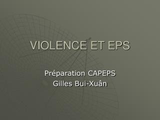 VIOLENCE ET EPS