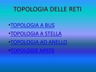 TOPOLOGIA DELLE RETI