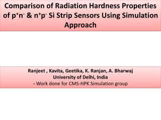 Ranjeet  ,  Kavita ,  Geetika ,  K.  Ranjan , A.  Bharwaj University of Delhi, India