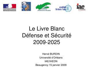 Le Livre Blanc  D fense et S curit  2009-2025