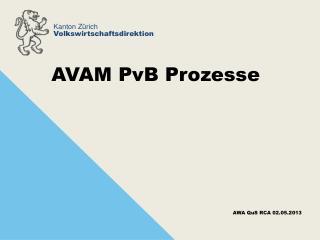 AVAM PvB Prozesse