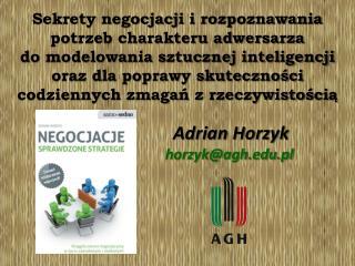 Adrian Horzyk horzyk@agh.pl