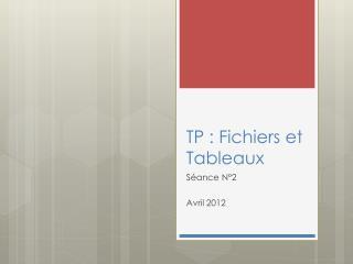 TP : Fichiers et Tableaux
