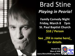 Brad Stine Playing in Peoria!