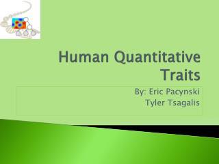 Human Quantitative Traits