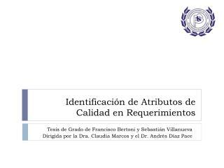 Identificación de Atributos de Calidad en Requerimientos