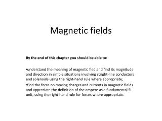 Magnetic f ields