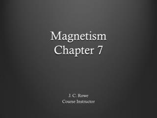 Magnetism Chapter 7