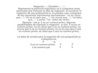 Si p , q son dos proposiciones cualesquiera  la tabla de verdad para lo conjunción es