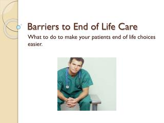 Barriers to End of Life Care