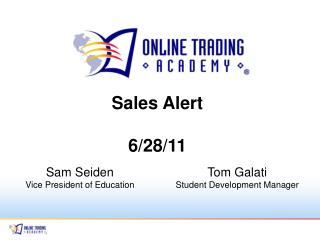 Sales Alert 6/28/11