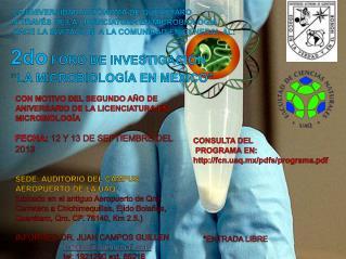 "2do  FORO DE INVESTIGACIÓN ""LA MICROBIOLOGÍA EN MÉXICO"""