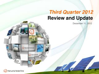 Third Quarter  2012 Review and Update