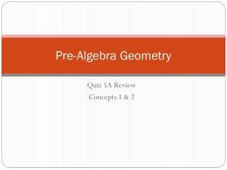 Pre-Algebra Geometry
