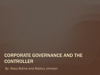 Corporate Governance and the Controller