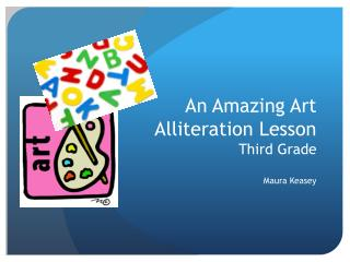 An Amazing Art  Alliteration Lesson Third Grade