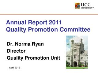 Annual Report 2011 Quality Promotion Committee