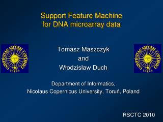 Support Feature Machine  for DNA microarray data