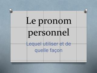 Le pronom personnel