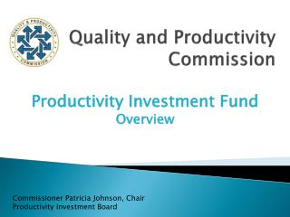 Quality and Productivity Commission