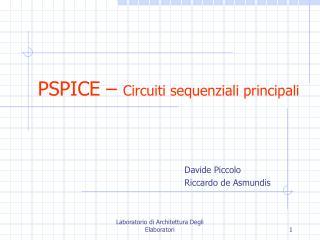 PSPICE   Circuiti sequenziali principali