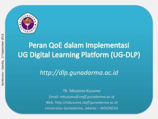 Peran QoE dalam Implementasi  UG Digital Learning  Platform (UG-DLP)