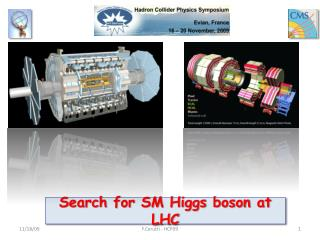 Search for SM Higgs boson at LHC