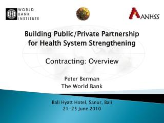 Building Public/Private Partnership  for Health System Strengthening Contracting: Overview