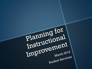 Planning for Instructional Improvement