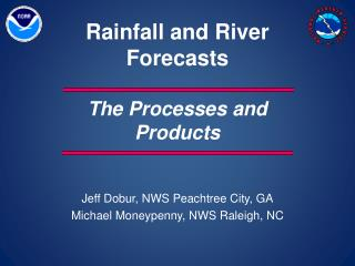 Rainfall and River  Forecasts