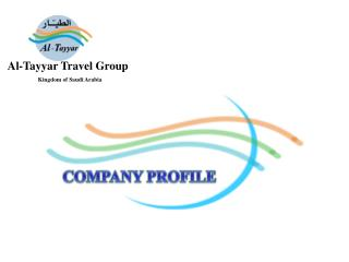 Al-Tayyar Travel Group Kingdom of Saudi Arabia