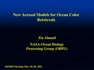 New Aerosol Models for Ocean Color Retrievals