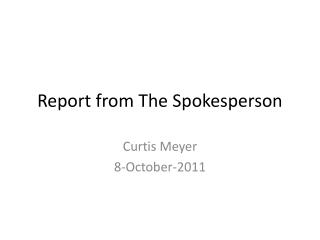 Report from The Spokesperson