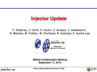 Injector Update