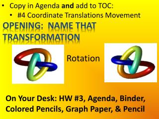 Copy in Agenda  and  add to TOC: # 4  Coordinate Translations Movement