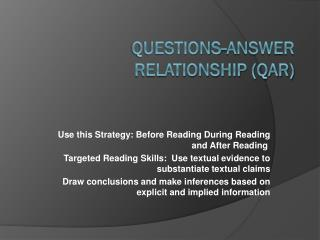 Questions-Answer  Relationship  (QAR)