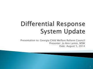 Differential Response System Update