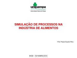 SIMULA��O DE PROCESSOS NA IND�STRIA DE ALIMENTOS