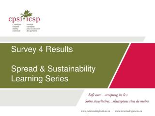 Survey 4 Results  Spread & Sustainability Learning Series