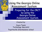 Using the Georgia Online Assessment System