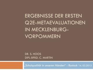 Dr. S.  Hoos Dipl-Bpäd . C. Martin