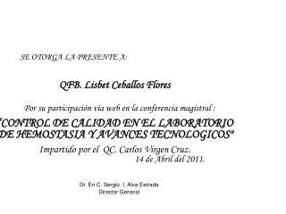 Dr. En C. Sergio. I. Alva Estrada Director General