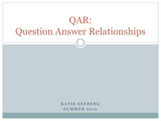 QAR: Question Answer Relationships