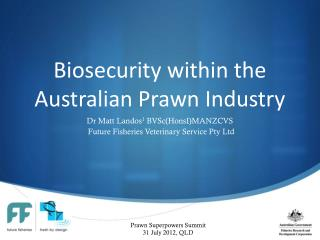Biosecurity  within the Australian Prawn Industry
