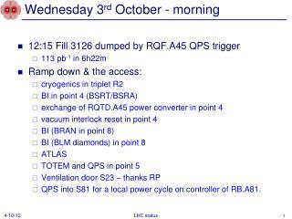Wednesday 3 rd  October - morning
