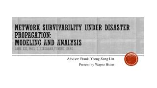 Adviser: Frank ,  Yeong -Sung Lin Present by  Wayne Hsiao